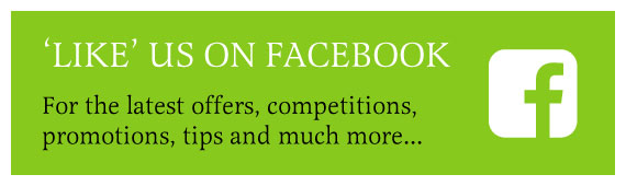 Like us on Facebook for the latest offers, competitions, promotions, tips and much more...